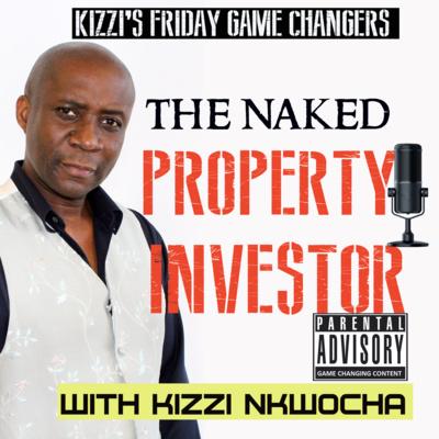 The Naked Investor kizzi nkwocha